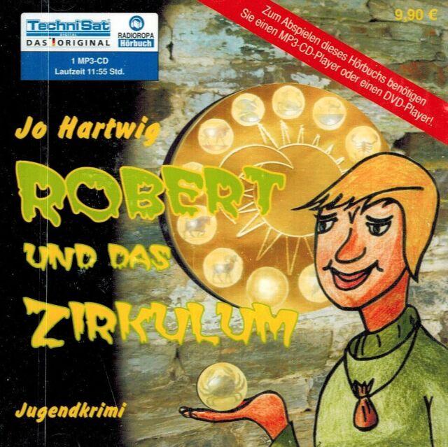 HÖRBUCH-MP3-CD NEU/OVP - Robert und das Zirkulum - Jo Hartwig