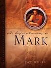 The Gospel According to Mark by Jan Wells (Paperback / softback, 2004)