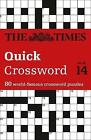 The Times Quick Crossword: 80 General Knowledge Puzzles from the Times 2: Book 14 by Times2, The Times Mind Games (Paperback, 2010)