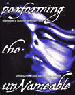 Performing the Unnameable: An Anthology of Australian Performance Texts by Richard Allen (Paperback, 1999)