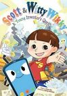 Scott & Witty Wikky: A Young Inventor's Quest by Sparky Animation Singapore, Perry Gee (Paperback, 2015)