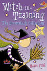 The Broomstick Collection: Books 1-4 (Witch-in-Training) by Maeve Friel (Mixed media product, 2006)