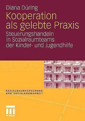 Kooperation ALS Gelebte Praxis: Steuerungshandeln in Sozialraumteams Der...