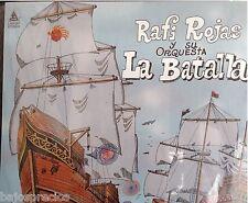 RARE salsa LP RAFI ROJAS Y SU ORQUESTA LA BATALLA tiene que echar pa' lante