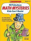 40 Fabulous Math Mysteries Kids Can't Resist by Martin Lee (Paperback / softback)