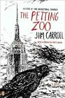 The Petting Zoo by Jim Carroll (Paperback / softback)