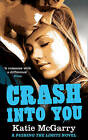 Crash into You by Katie McGarry (Paperback, 2013)