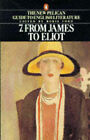 Penguin Guide to Literature: v. 7: James to Eliot by Boris Ford (Paperback, 1990)