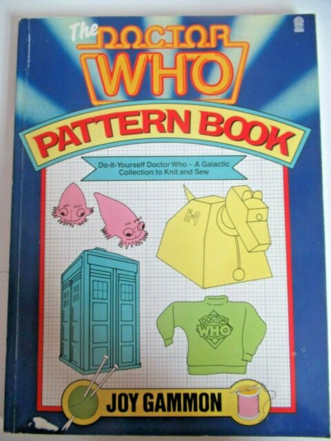 Doctor Who Pattern Book Joy Gammon Paperback