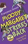 Moody Margaret Strikes Back by Francesca Simon (Paperback, 2009)