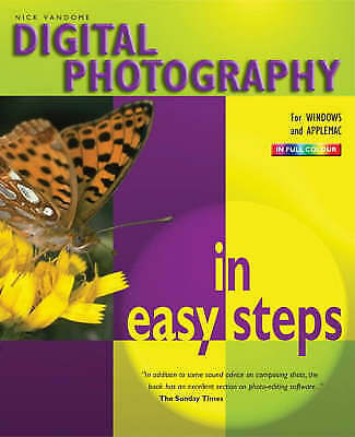 """""""AS NEW"""" Digital Photography In Easy Steps: 3rd Edition (In Easy Steps Series),"""