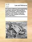 An ACT for Confirming and Establishing a Partition Between Samuel Blunt, Henry Humphery, James Clitherow, Esquires, and Others, of Several Estates in the Counties of Sussex, Surry, and Kent; ... by Multiple Contributors (Paperback / softback, 2010)