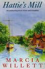 Hattie's Mill by Marcia Willett (Hardback, 1996)