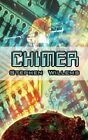 Chimer by Stephen Willems 9780759683549 Paperback 2002
