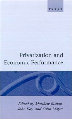 Very Good, Privatization and Economic Performance, Bishop, Book