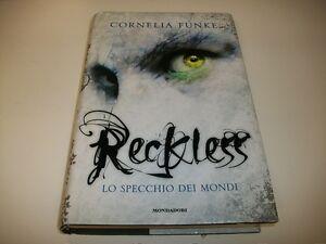 CORNELIA-FUNKE-RECLKLESS-LO-SPECCHIO-DEI-MONDI-MONDADORI-2010-1aE-OTTIMO