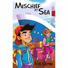 Mischief at Sea 9781438949192 by Eoin Glynn Paperback