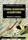String Searching Algorithms by Graham A. Stephen (Paperback, 1994)