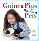 Guinea Pigs Make Great Pets by Lucy Hale (Paperback, 2014)