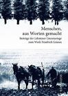 Griese - Menschen aus Worten gemacht von Matthias Wolf, Leonore Krenzlin, Monika Schürmann und Reinhard Rösler (2014, Taschenbuch)