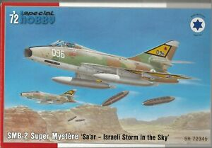 Special Hobby SMB-2 Super Mystere, IAF 'Israeli Storm in the Sky' in 1/72 345 ST