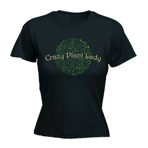 Women/'s Crazy Plant Lady Gardening Garden Funny Joke FITTED T-SHIRT Birthday