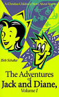 The Adventures of Jack and Diane: A Christian Children's Story about Sports by Bob Schaller (Paperback / softback, 2000)