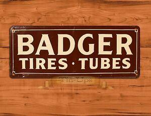 """Badger Tires"" Garage Advertisement Rustic Wall Decor TIN SIGN"