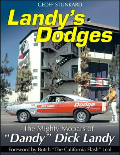 """Landy/'s Dodges Book CT561 The Mighty Mopars Of /""""Dandy/"""" Dick Landy"""