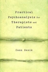 Practical-Psychoanalysis-for-Therapists-and-Patients-by-Renik-Owen