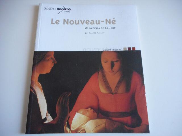 LE NOUVEAU-NE - GEORGES DE LA TOUR / ISABELLE MARCADE