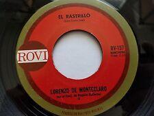 """LORENZO de MONTECLARO - El Rastrillo / La Ausencia 1970's LATIN RANCHERA Rovi 7"""""""