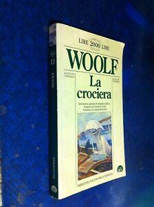 VIRGINIA WOOLF LA CROCIERA 13°CLASSICI BEN NEWTON ED.INTEGRALE 1994 1&PRIMA  M17