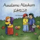 Assalamu Alaikum by M.S. Kayani (Hardback, 2007)