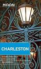 Moon Charleston: Including Hilton Head & the Lowcountry by Jim Morekis (Paperback, 2015)