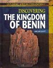 Discovering the Kingdom of Benin by Amie Jane Leavitt (Hardback, 2014)