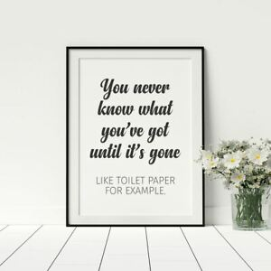 Funny Bathroom Framed Wall Art Never Know What You Ve Got Poster Decor Ebay