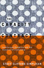 The Capacity Contract: Intellectual Disability and the Question of Citizenship by Stacy Clifford Simplican (Paperback, 2015)