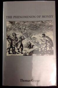 The-Phenomenon-Of-Money-Library-Of-Man-Thomas-Crump-Ex-Library-1981-HC-W-DJ