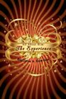 All About Him The Experience 9781434371539 by Stylicia a Bowden Paperback