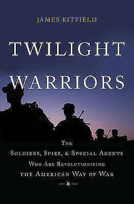 1 of 1 - Twilight Warriors: The Soldiers, Spies, and Special Agents Who Are Revolutionizi