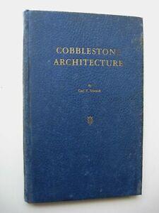 COBBLESTONE ARCHITECTURE Carl F. Schmidt HC 1944 1st Edition ILLUSTRATED - L1