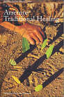 Traditional Arrente Healing by Veronica Dobson (Paperback, 2007)