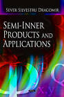 Semi-Inner Products and Applications by Sever Silvestru Dragomir (Hardback, 2004)