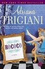 Rococo by Adriana Trigiani (2006, Paperback)