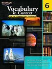 Vocabulary in Context for the Common Core Standards, Grade 6 by Steck-Vaughn (Paperback / softback, 2011)