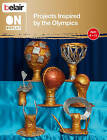 Belair on Display: Projects Inspired by the Olympics by Ceri Shahrokhshahi, Rebecca Bruce, Flora Ellis, Sarah Deas, Celine George, Claire Tinker, Rebecca Carnihan, Sue Reed, Liz Webster (Paperback, 2012)