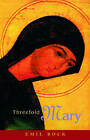 Threefold Mary by Emil Bock (Paperback, 2004)