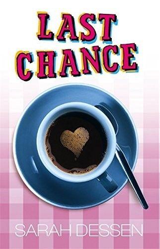 1 of 1 - Excellent, Last Chance (Bite), Sarah Dessen, Book