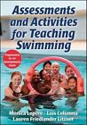 Assessments and Activities for Teaching Swimming by Monica Lepore, Luis Columna, Lauren Friedlander Litzner (Paperback, 2015)